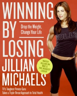 Winning by Losing: Drop the Weight, Change Your Life (Paperback)