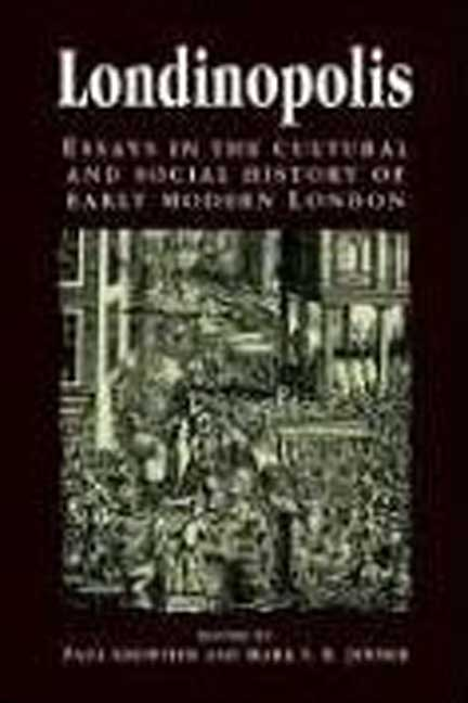 Londinopolis: Essays in the Cultural and Social History of Early Modern London (Paperback)