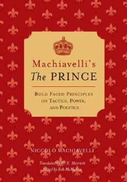 Machiavelli's the Prince (Paperback)
