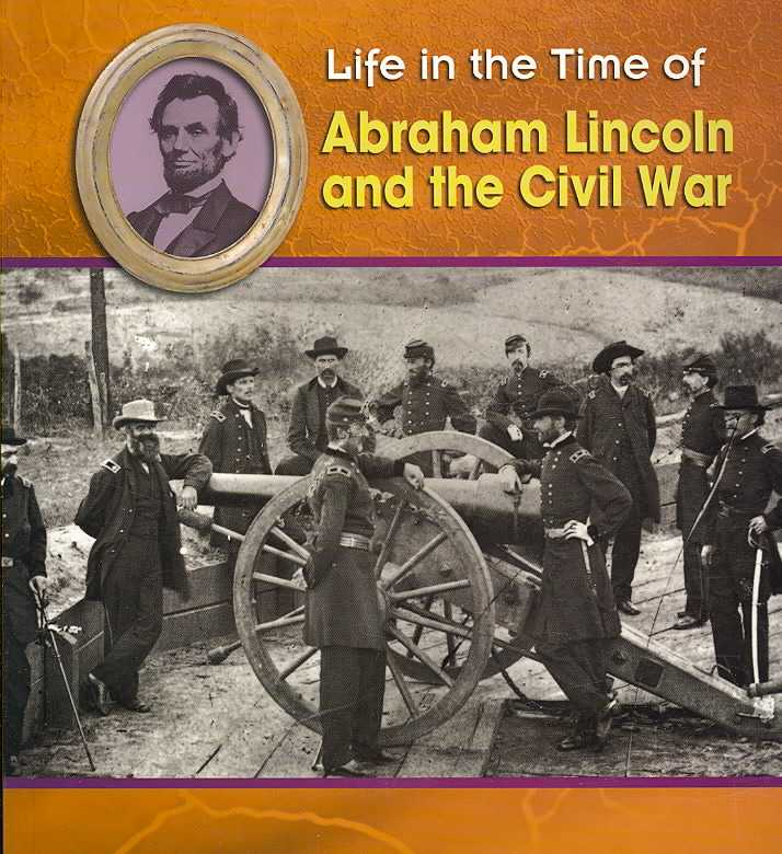 Abraham Lincoln and the Civil War (Paperback)