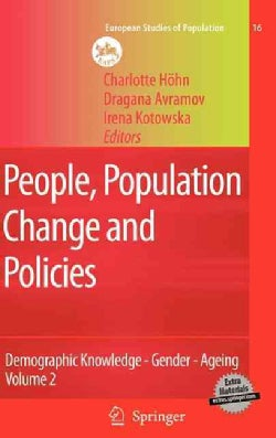 People, Population Change and Policies: Lessons from the Population Policy Acceptance Study Vol.2: Demographic Knowledge-Gend...