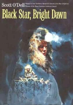 Black Star, Bright Dawn (Paperback)