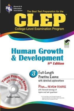The Best Test Preparation for the CLEP Human Growth And Development
