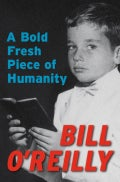 A Bold Fresh Piece of Humanity (Hardcover)