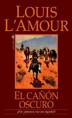 El canon oscuro/ The Dark Cannon (Paperback)