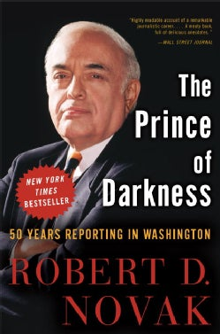The Prince of Darkness: 50 Years Reporting in Washington (Paperback)
