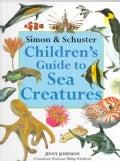 Simon & Schuster Children's Guide to Sea Creatures (Hardcover)