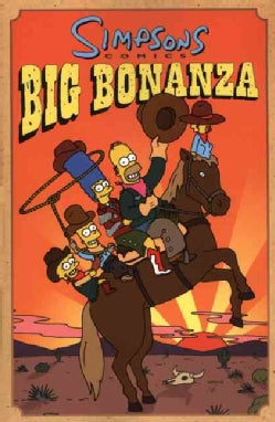 Simpsons Comics Big Bonanza: Big Bonaza (Paperback)