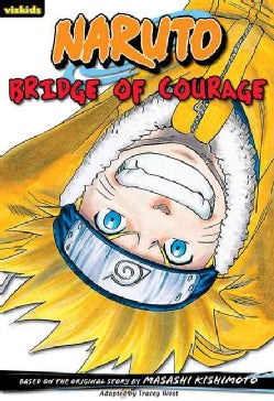 Naruto Chapter Book 5: Bridge of Courage (Paperback)