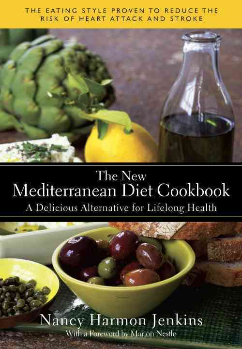 The New Mediterranean Diet Cookbook: A Delicious Alternative for Lifelong Health (Hardcover)