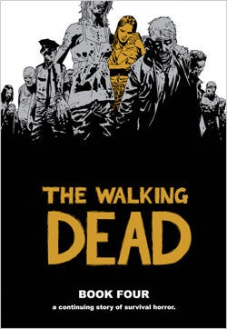 The Walking Dead Book 4 (Hardcover)