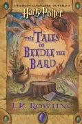 The Tales of Beedle the Bard: A Wizarding Classic from the World of Harry Potter (Hardcover)