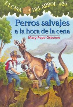 Perros Salvajes A La Hora De La Cena / Dingoes at Dinnertime (Paperback)
