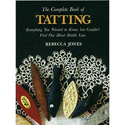 Lacis Publishing 'The Complete Book of Tatting'