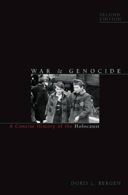 War & Genocide: A Concise History of the Holocaust (Paperback)