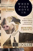 When Pigs Move in (Paperback)