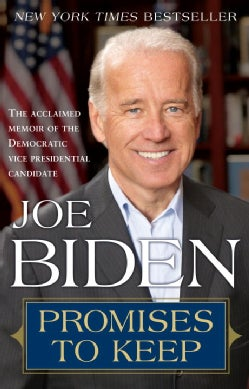 Promises to Keep: On Life and Politics (Paperback)