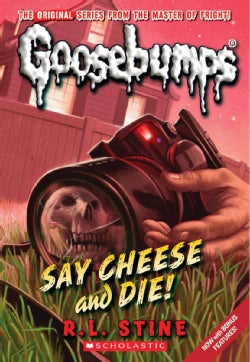Say Cheese and Die! (Paperback)