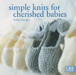 Simple Knits for Cherished Babies (Paperback)