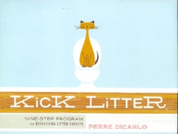 Kick Litter: Nine-Step Program for Recovering Litter Addicts (Paperback)