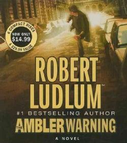 The Ambler Warning: A Novel (CD-Audio)