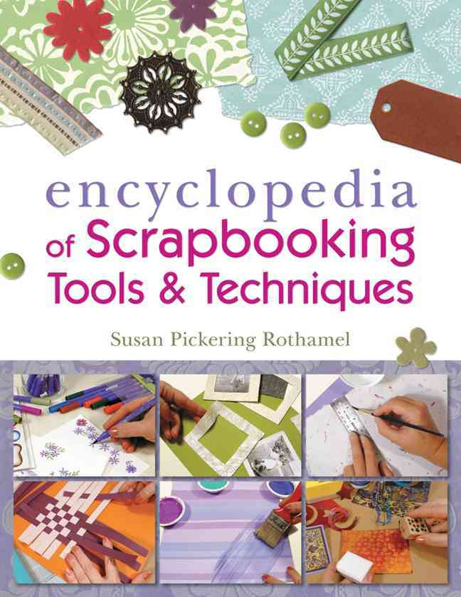 The Encyclopedia of Scrapbooking Tools & Techniques (Paperback)