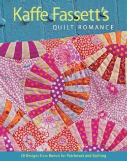 Kaffe Fassett's Quilt Romance (Paperback)