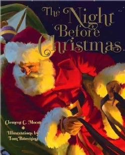 The Night Before Christmas: A Visit From St. Nicholas (Hardcover)