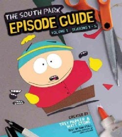 The South Park Episode Guide Seasons 1-5 (Paperback)