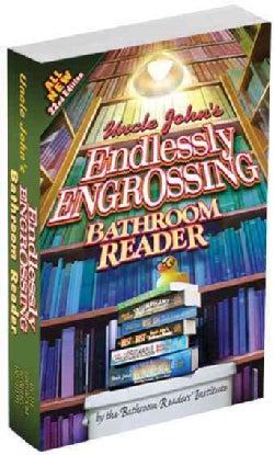 Uncle John's Endlessly Engrossing Bathroom Reader (Paperback)