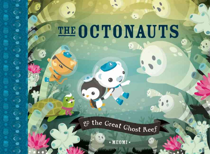 Octonauts and the Great Ghost Reef (Hardcover)