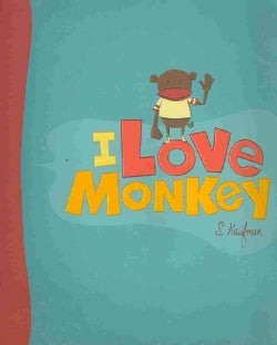I Love Monkey (Hardcover)