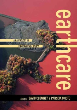 Earthcare: An Anthology in Environmental Ethics (Paperback)