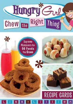 Hungry Girl Chew the Right Thing: Supreme Makeovers for 50 Foods You Crave: Recipe Cards (Cards)