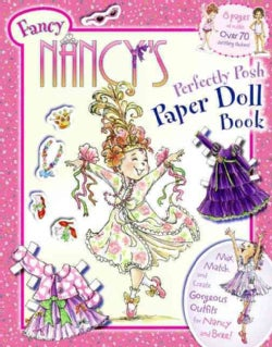 Fancy Nancy's Perfectly Posh Paper Doll Book (Paperback)