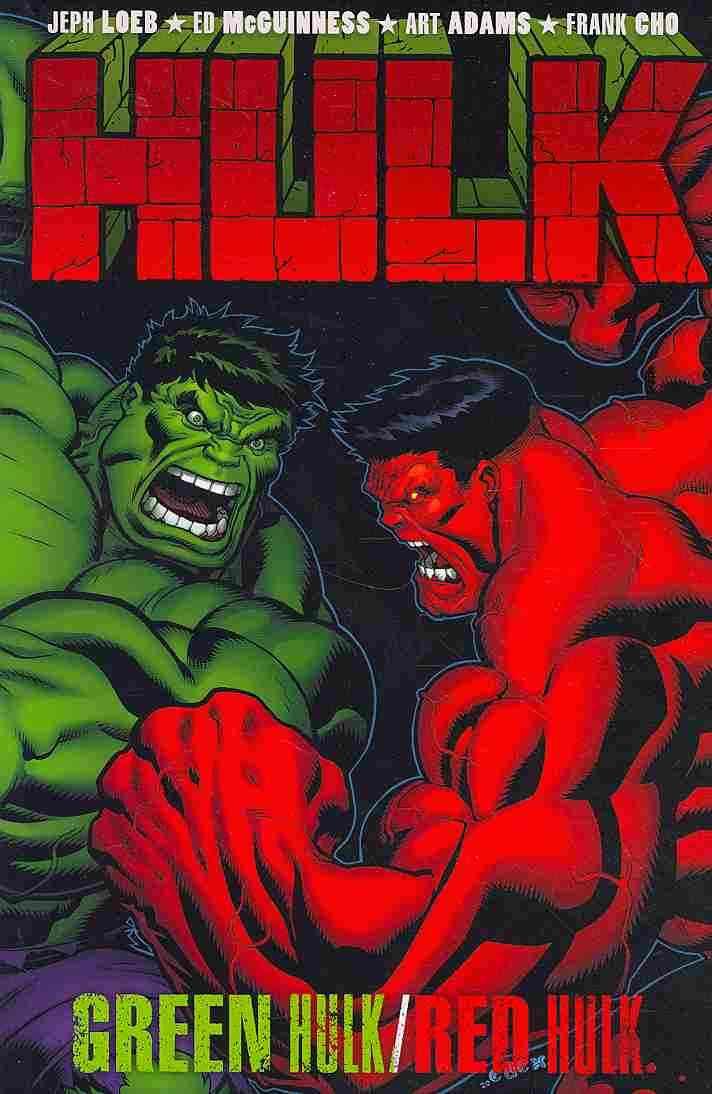 Hulk: Green Hulk\Red Hulk (Hardcover)