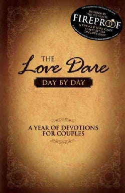 The Love Dare, Day by Day: A Year of Devotions for Couples (Hardcover)