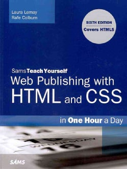 Sams Teach Yourself Web Publishing With HTML and CSS in One Hour a Day (Paperback)