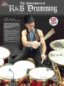 The Commandments of R&B Drumming: A Comprehensive Guide to Soul, Funk and Hip Hop