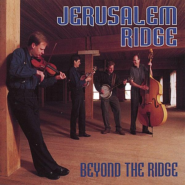 JERUSALEM RIDGE - BEYOND THE RIDGE