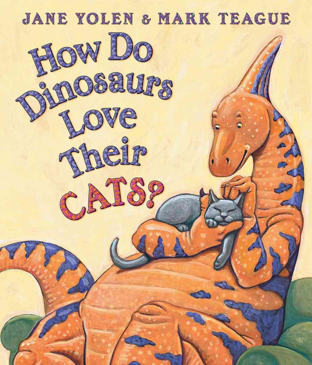 How Do Dinosaurs Love Their Cats? (Board book)