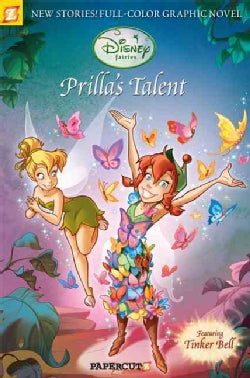 Disney Fairies 1: Prilla's Talent (Paperback)