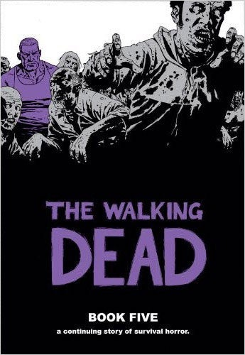 The Walking Dead Book 5 (Hardcover)