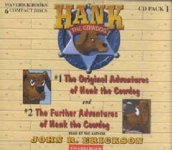 The Original Adventures of Hank the Cowdog / the Further Adventures of Hank the Cowdog (CD-Audio)