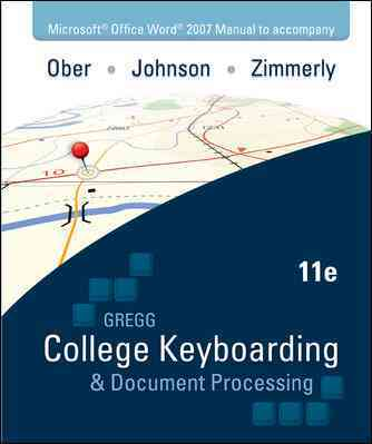 College Keyboarding & Document Processing Microsoft Office Word 2007 Manual (Spiral bound)