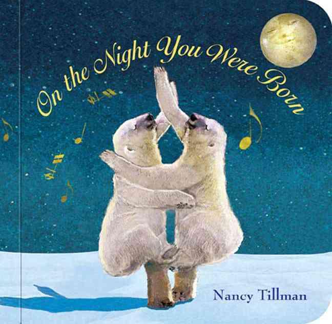 On the Night You Were Born (Board book)