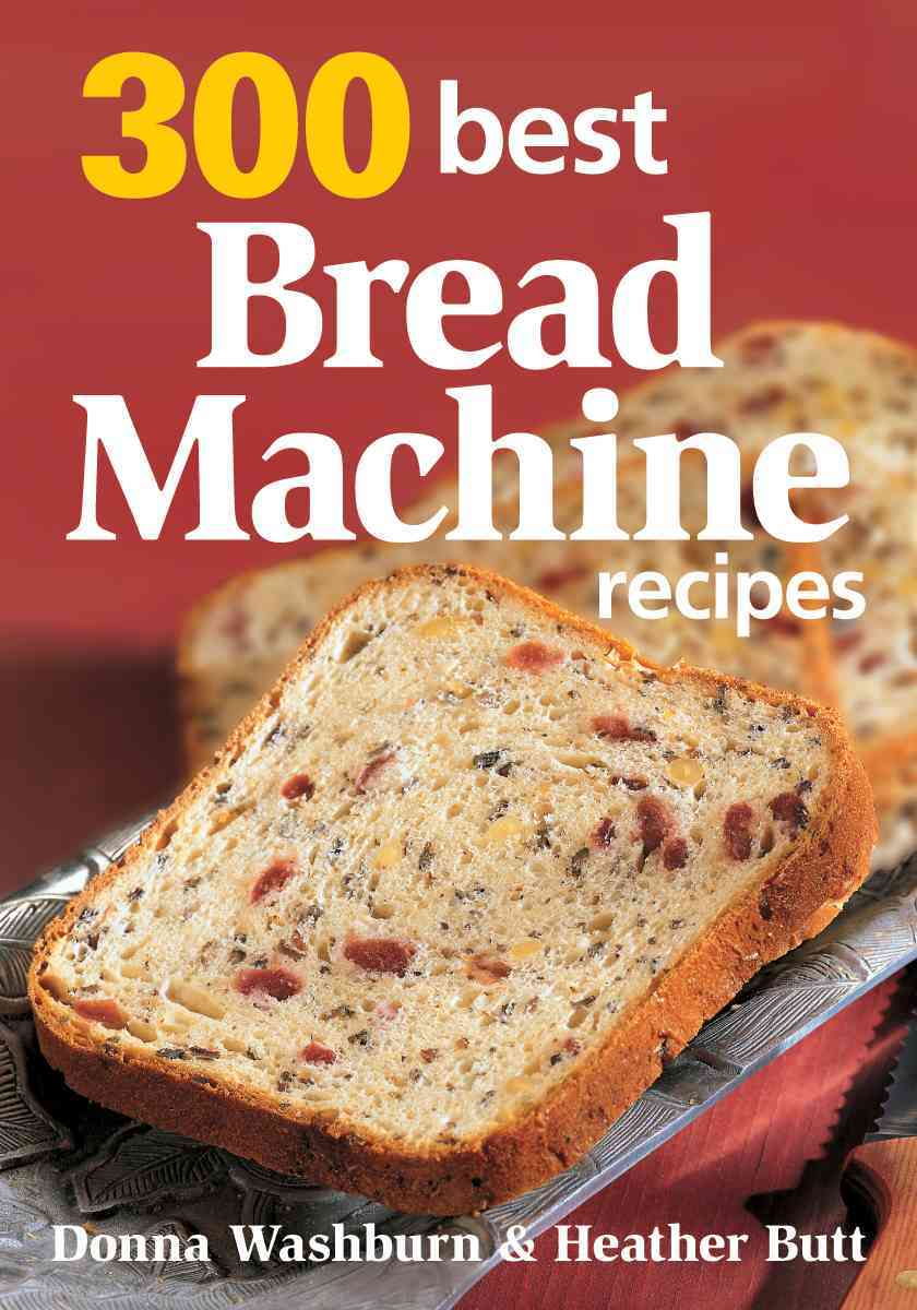300 Best Bread Machine Recipes (Paperback)