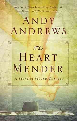 The Heart Mender: A Story of Second Chances (Hardcover)