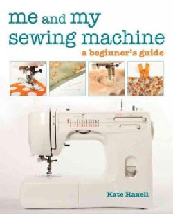 Me and My Sewing Machine (Paperback)