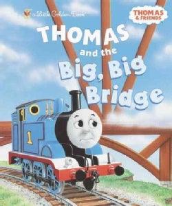 Thomas and the Big, Big Bridge (Hardcover)